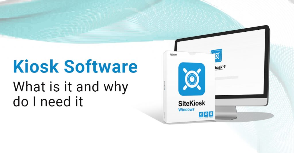 What is a KIOSK Software, and Why Do Retailers Need It