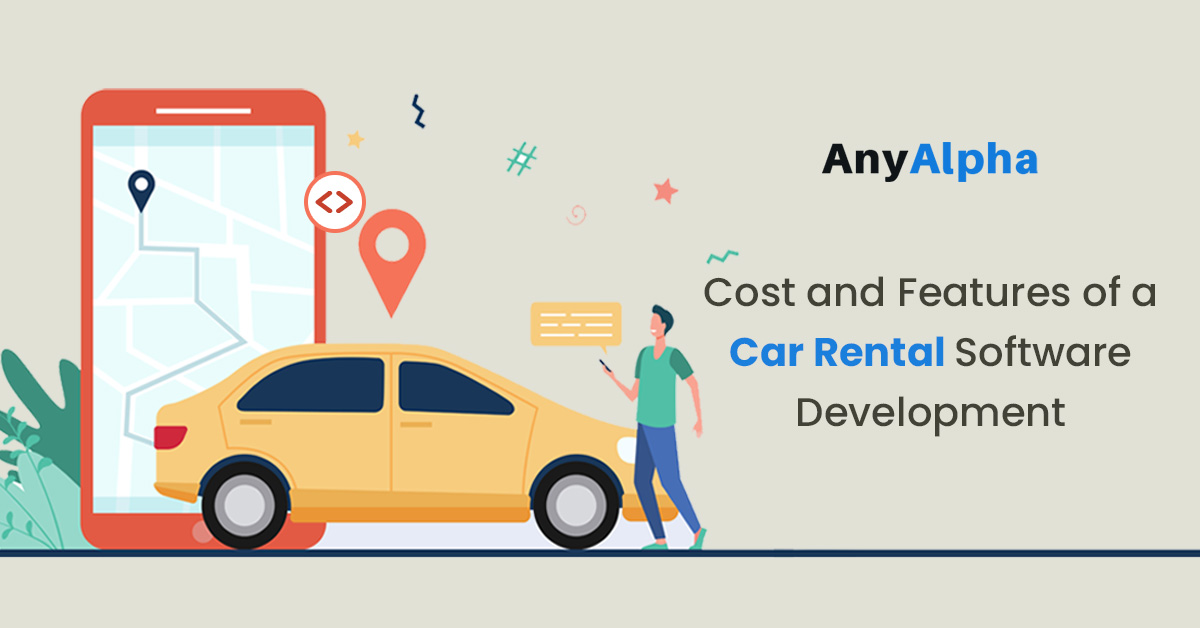 Cost and Features of a Car Rental Software Development
