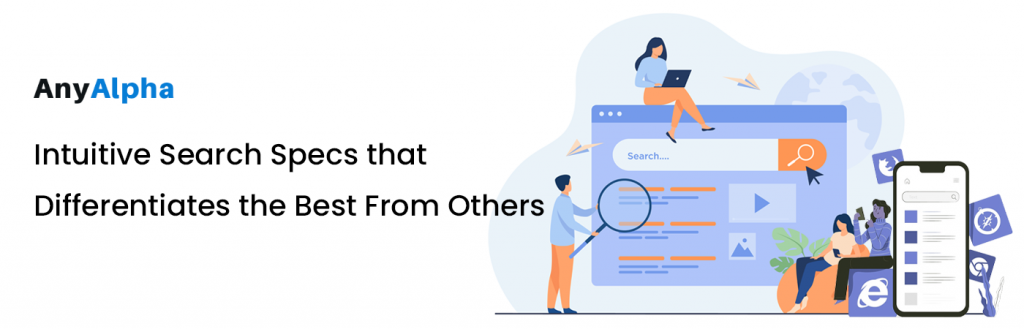 Intuitive Search Specs that Differentiates the Best From Others