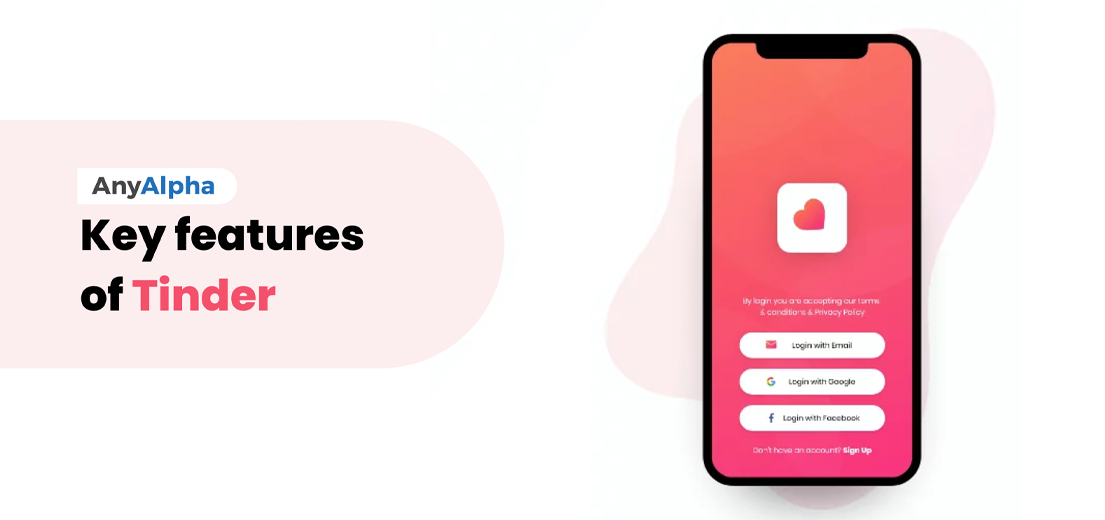 Key features of Tinder